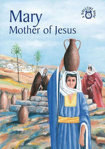 9781845501686-Bible Time: Mary: Mother of Jesus-Mackenzie, Carine