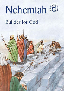 9781845501693-Bible Time: Nehemiah: Builder for God-Ross, Neil M
