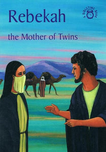 9781845501723-Bible Time: Rebekah: The Mother of Twins-Mackenzie, Carine