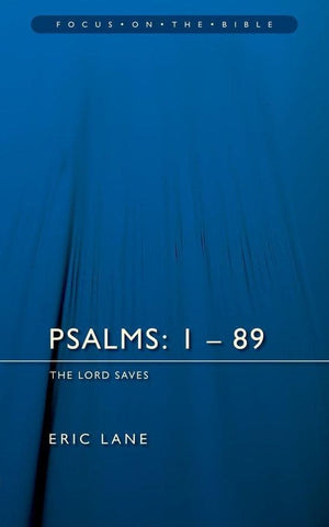 FOTB Psalms 1-89: The Lord Saves by Lane, Eric (9781845501808) Reformers Bookshop