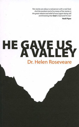 9781845501907-He Gave Us A Valley-Roseveare, Helen