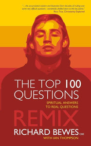 Top 100 Questions Remix: Spiritual Answers to Real Questions