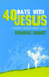 9781845501938-40 Days with Jesus-Smart, Dominic