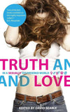 Truth and Love: In a Sexually Disordered World by Searle, David (9781845502270) Reformers Bookshop