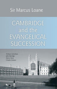 Cambridge and the Evangelical Succession