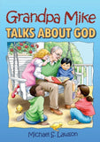 Grandpa Mike Talks About God by Lawson, Michael S. (9781845502508) Reformers Bookshop