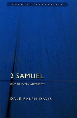 9781845502706-FOTB 2 Samuel: Out of Every Adversity-Davis, Dale Ralph