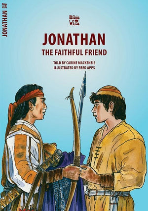 9781845502898-Bible Wise: Jonathan: The Faithful Friend-Mackenzie, Carine