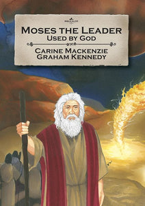 9781845503321-Bible Alive: Moses the Leader: Used by God-Mackenzie, Carine