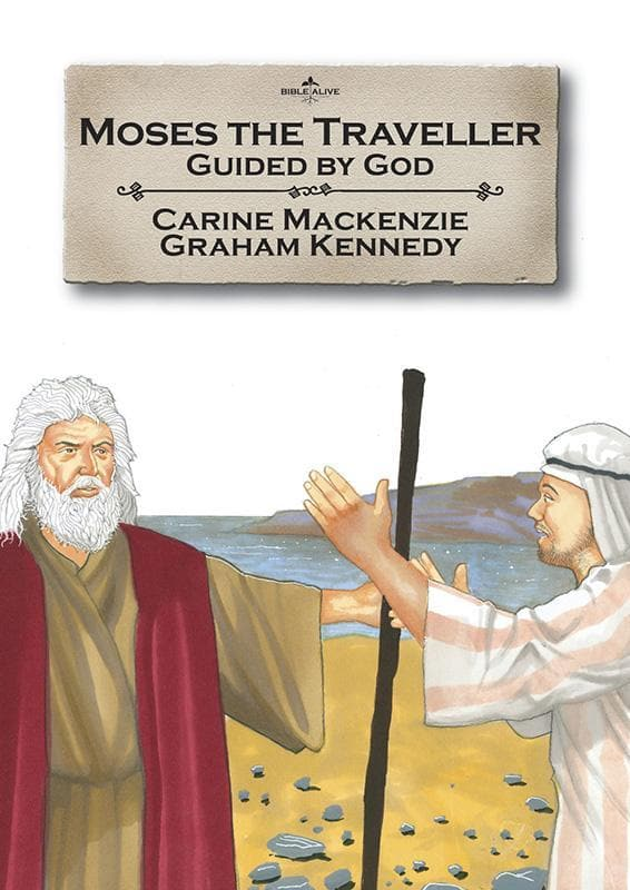 9781845503338-Bible Alive: Moses the Traveller: Guided by God-Mackenzie, Carine