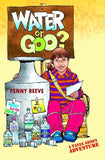 Water Or Goo? by Reeve, Penny (9781845503413) Reformers Bookshop