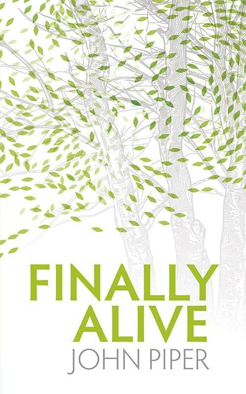 9781845504212-Finally Alive-Piper, John