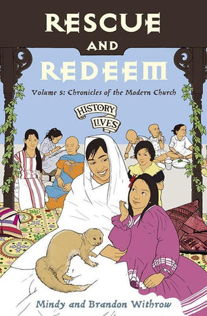 9781845504335-History Lives Volume 5: Rescue and Redeem: Chronicles of the Modern Church-Withrow, Brandon