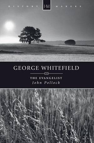9781845504540-History Makers: George Whitefield  The Evangelist-Pollock, John