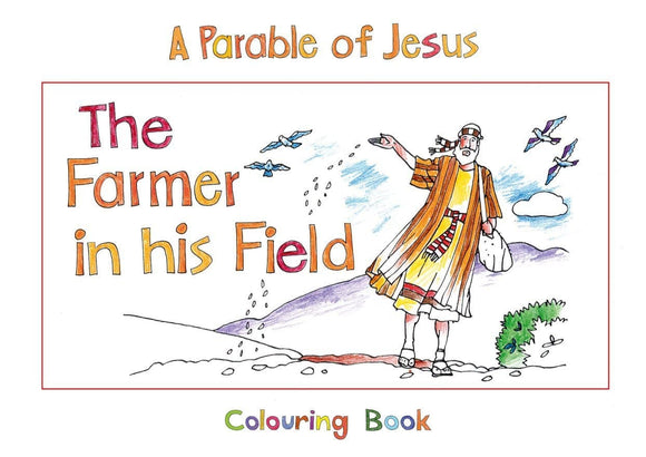 The Farmer in His Field: Book 3