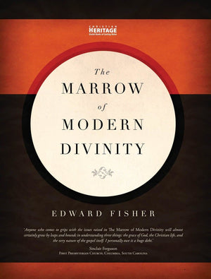 Marrow of Modern Divinity, The by Fisher, Edward (9781845504793) Reformers Bookshop