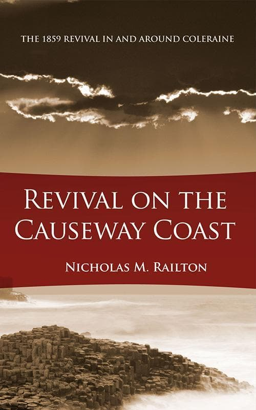 9781845504939-Revival on the Causeway Coast-Railton, Nick