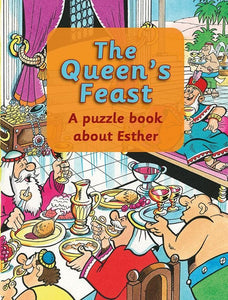 9781845504953-Queen's Feast, The: A Puzzle Book about Esther-Woodman, Ros