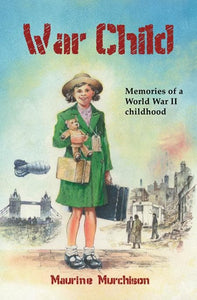 9781845505387-War Child: Memories of a WWII Childhood-Murchison, Maureen