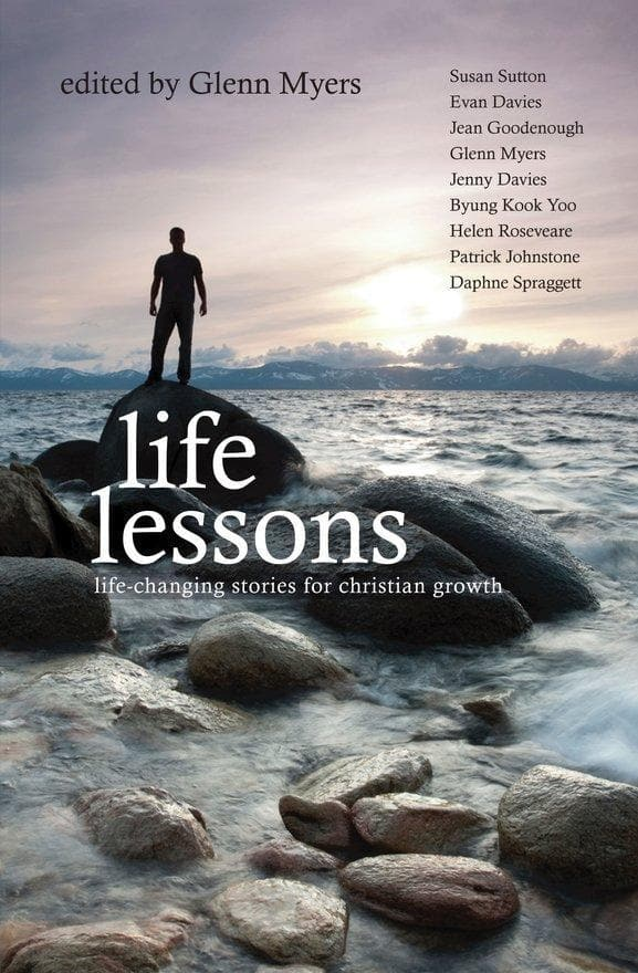 Life Lessons: Life-Changing stories for Christian Growth