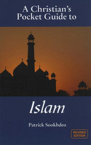 9781845505721-Christian's Pocket Guide to Islam-Sookhdeo, Patrick