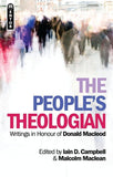 The People's Theologian: Writings in Honour of Donald Macleod