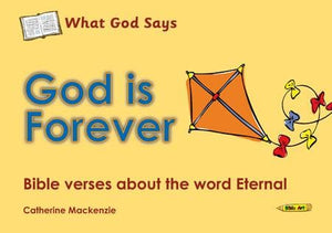 9781845506025-What God Says: God is Forever-Mackenzie, Catherine