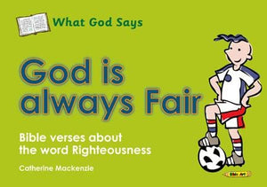 9781845506049-What God Says: God Is Always Fair-Mackenzie, Catherine