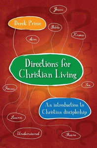 Directions for Christian Living: A spiritual action plan for growth