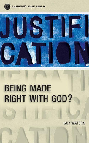 9781845506155-Christian's Pocket Guide to Justification: Being Made Right with God-Waters, Guy Prentiss