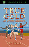 True Gold: An Olympic Adventure