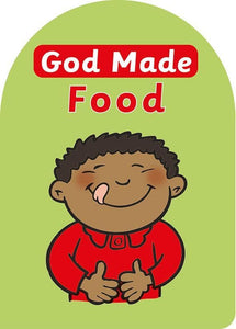9781845506599-God Made Food-Mackenzie, Catherine