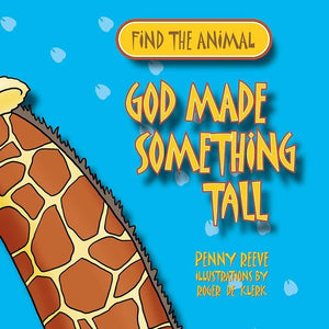 9781845506926-God Made Something Tall-Reeve, Penny