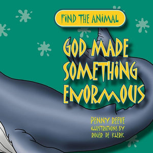 9781845506933-God Made Something Enormous-Reeve, Penny