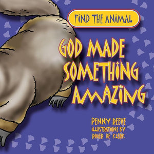 9781845506940-God Made Something Amazing-Reeve, Penny