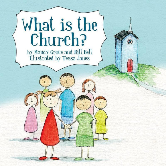 9781845507039-What is the Church-Groce, Mandy and Bell, Bill