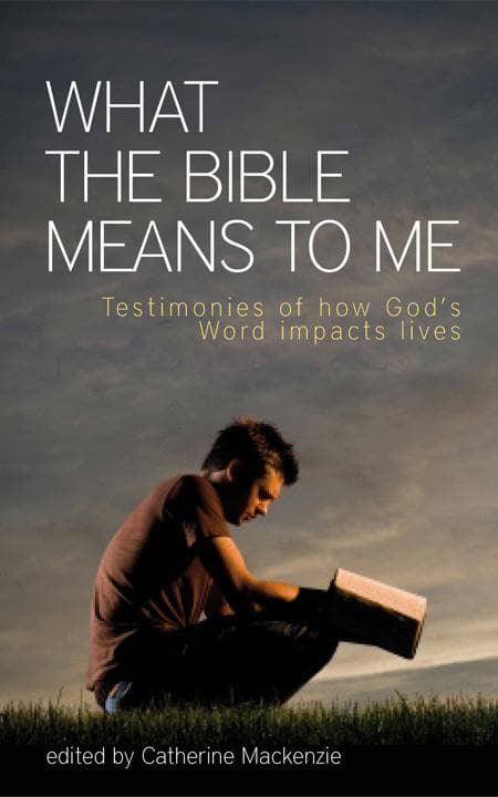 9781845507237-What the Bible Means to me-Mackenzie, Carine (editor)