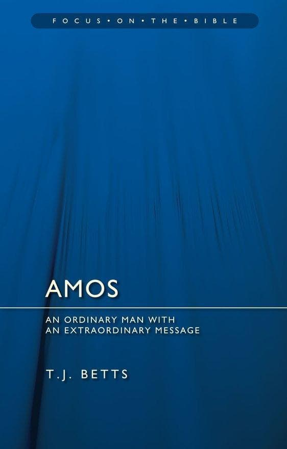 Amos : An Ordinary Man with an Extraordinary Message