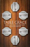 Table Grace: The role of hospitality in the Christian Life by Webster, Douglas (9781845507527) Reformers Bookshop