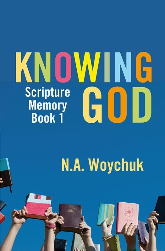 9781845507794-Knowing God: Scripture Memory Book 1-Woychuk, N. A.