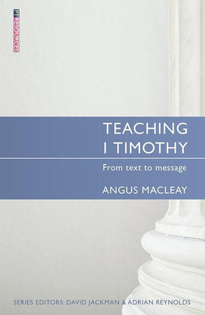 9781845508081-Teaching 1 Timothy: From Text to Message-Macleay, Angus
