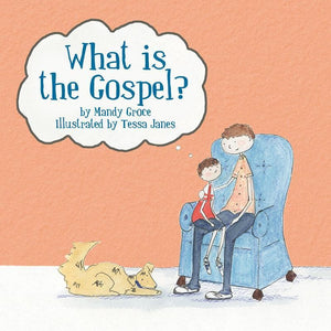 9781845508203-What is the Gospel-Groce, Mandy
