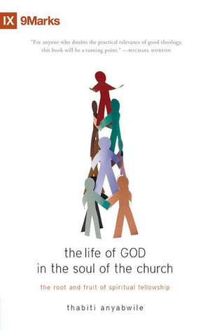 9781845509231-Life of God in the Soul of the Church-Anyabwile, Thabiti