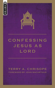 9781845509620-Confessing Jesus As Lord-Chrisope, Terry A.