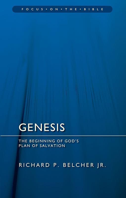 9781845509637-FOTB Genesis: The Beginning of God's Plan of Salvation-Belcher Jr., Richard P.