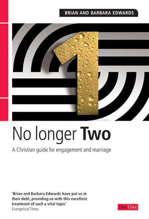 9781846251733-No Longer Two: A Christian Guide for Engagement and Marriage-Edwards, Brian; Edwards, Barbara