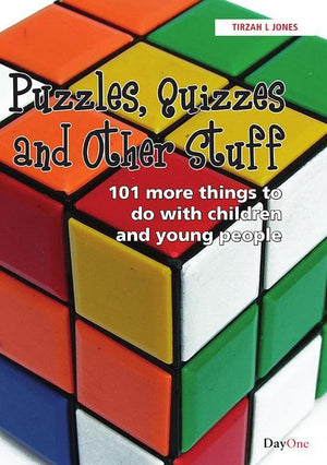 9781846252778-Puzzles, Quizzes and Other Stuff: 101 More Things to Do with Children and Young People-Jones, Tirzah L.