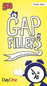 9781846253591-Gap Fillers: 52 Five Minute Fillers for Children and Young People-Jones, Tirzah L.