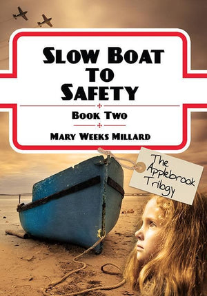 9781846254314-Applebrook Book 2: Slow Boat to Safety, The-Millard, Mary Weeks