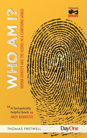 Who am I by Fretwell, Thomas (9781846256448) Reformers Bookshop